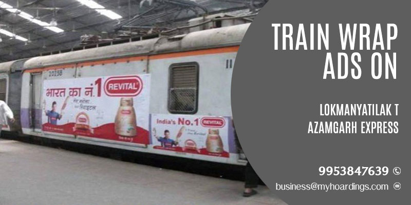 Train wrap ads on Lokmanyatilak T Azamgarh Express Train.Train advertising company in Maharashtra MP and UP