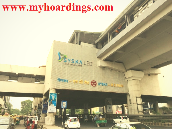 Metro Station Advertising, Syska LED MG Road Metro Station, Delhi Metro Railway Company, DMRC, Metro advertising rights, Outdoor Advertising India, OOH Ads