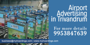 Trivandrum Airport Branding. Kerala Airport advertising agency. How to advertise at Trivandrum Airport of Kerala in India