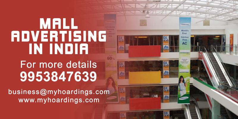 Mall advertising in Chennai,Mall Branding in Delhi,Mall Ads in Bangalore,Mumbai Mall Branding