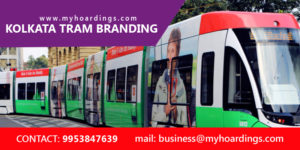 Advertising with Kolkata Tram,Metro Train branding in Kolkata,Tram Branding Agency,Kolkata Tram Branding