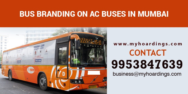 Bus branding in Mumbai !! AC bus branding in Mumbai. How much it cost to advertise in Mumbai AC buses ? BEST Bus Branding