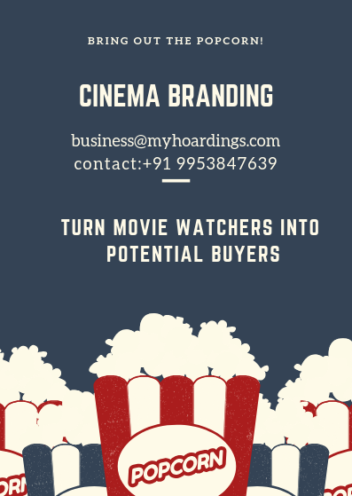 Cinema Branding,Mall Advertising, How to advertise in Cinema Halls? Best Cinema branding agency in India