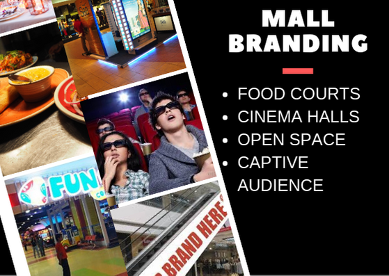 Mall Advertising,Mall Branding services in Delhi,Bengaluru,Pune,Chennai and Mumbai