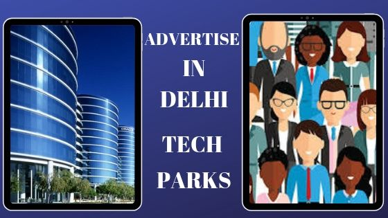 Corporate Park Advertising,Office Branding,Advertising in IT Park,DOOH,Software Tech Park advertising