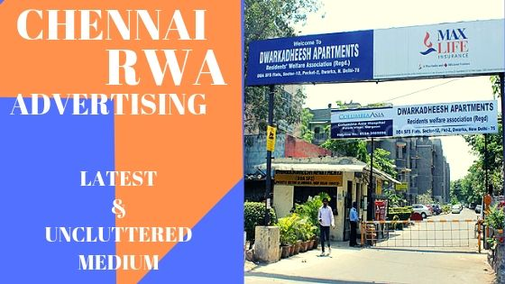RWA Advertising,Society Gate Branding services in Chennai. How to promote business with RWA Branding and Apartment Advertising?