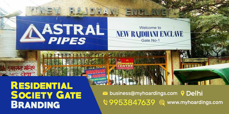 RWA AActivation, RWA gate advertising, Colony gate advertising Delhi, Delhi advertising company, Apartment gate advertising Delhi